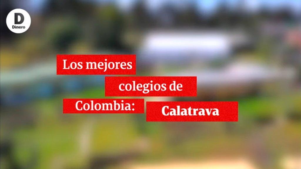 Los Mejores Colegios de Colombia Calatrava