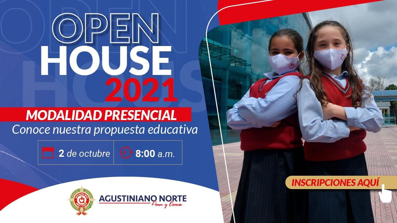 Open House Agustiniano Norte