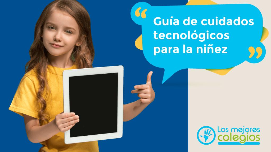 Guía de cuidados tecnológicos para la niñez